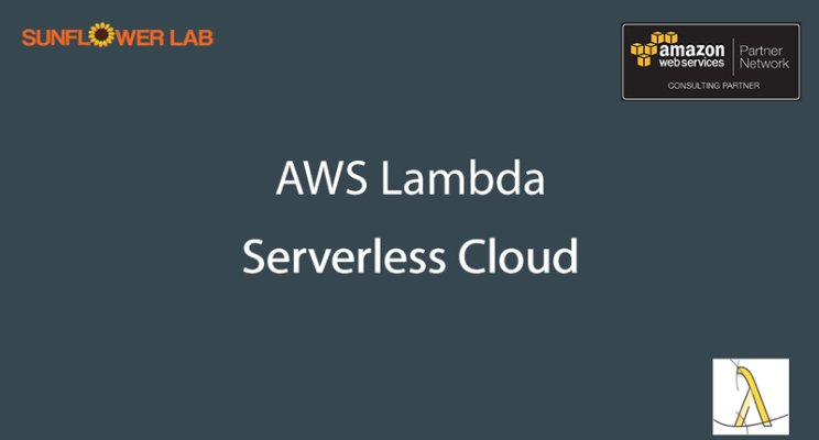 AWS Lambda - Serverless Cloud