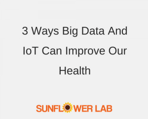 big data | iot | sunflower lab